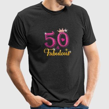 50 Fabulous Queen Shirt 50th Birthday Gifts - Unisex Tri-Blend T-Shirt by American Apparel
