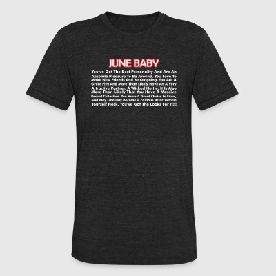 About June Born Baby - Unisex Tri-Blend T-Shirt by American Apparel