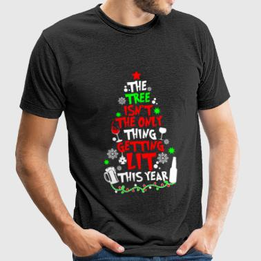 Christmas - The Tree Isn't The Only Thing Gettin - Unisex Tri-Blend T-Shirt by American Apparel