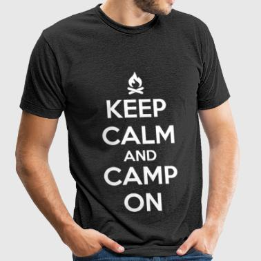 Camping - Keep calm and camp on - Unisex Tri-Blend T-Shirt