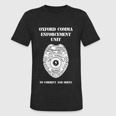 Oxford comma - Oxford Comma Enforcement Unit - Unisex Tri-Blend T-Shirt by American Apparel