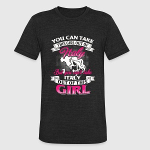 Italian - Italian - You Can Take This Girl Out O - Unisex Tri-Blend T-Shirt by American Apparel