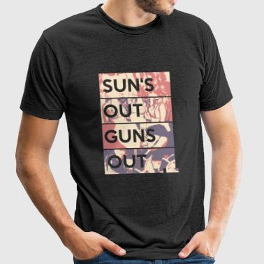 Gun - Sun's out guns out - Unisex Tri-Blend T-Shirt by American Apparel