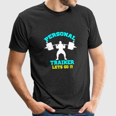 Weight lifting - Personal Trainer Fitness Exerci - Unisex Tri-Blend T-Shirt