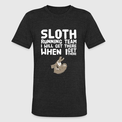 Sloth - Sloth Running Team I Will Get There When - Unisex Tri-Blend T-Shirt by American Apparel