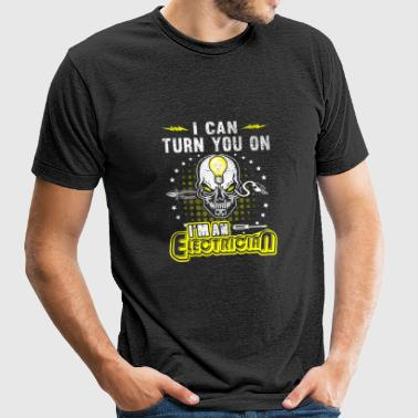 Electrician - i can turn you on im an electricia - Unisex Tri-Blend T-Shirt