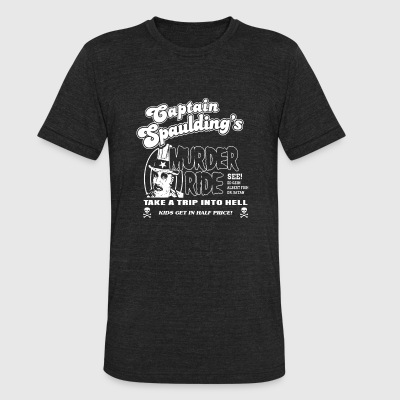 Captain spaulding - Take a trip into hell t - sh - Unisex Tri-Blend T-Shirt by American Apparel