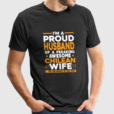 Chilean - I'm a Chilean proud husband t-shirt - Unisex Tri-Blend T-Shirt by American Apparel