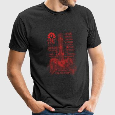 Thor –Fight for the horde welcome to the front - Unisex Tri-Blend T-Shirt by American Apparel