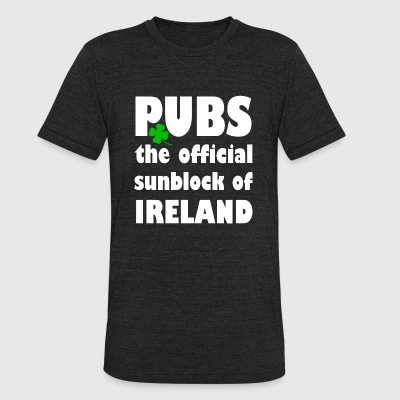 IRELAND PUBS the official sunblock of IRELAND - Unisex Tri-Blend T-Shirt by American Apparel