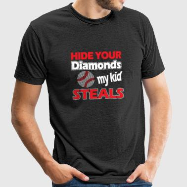 Baseball - Hide Your Diamonds My Kid Steals - Unisex Tri-Blend T-Shirt by American Apparel