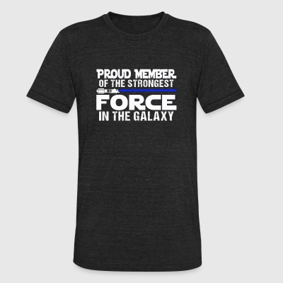 Thin blue line - Proud member of the strongest f - Unisex Tri-Blend T-Shirt by American Apparel
