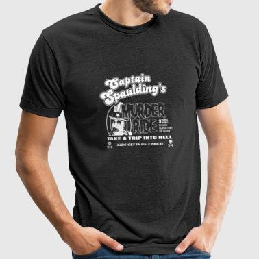Captain spaulding - Take a trip into hell t - sh - Unisex Tri-Blend T-Shirt