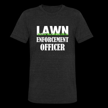 - Lawn Enforcement Officer - Unisex Tri-Blend T-Shirt