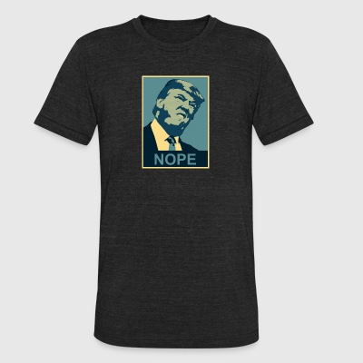 Trump-NOPE - Unisex Tri-Blend T-Shirt by American Apparel