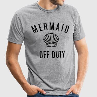Mermaid Off Duty - Unisex Tri-Blend T-Shirt