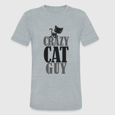 Crazy Cat Guy - Unisex Tri-Blend T-Shirt