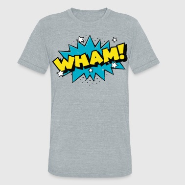 Bang Boom Pop WHAM ! Comic Book Cartoon Funny Pop Art T Shirt - Unisex Tri-Blend T-Shirt