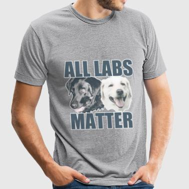 All Labs Matter - Unisex Tri-Blend T-Shirt