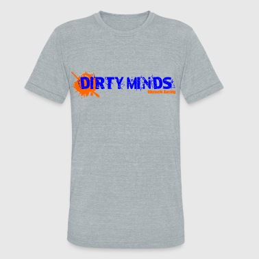 Dirty Minds - Mud and Obstacle Racing - Unisex Tri-Blend T-Shirt