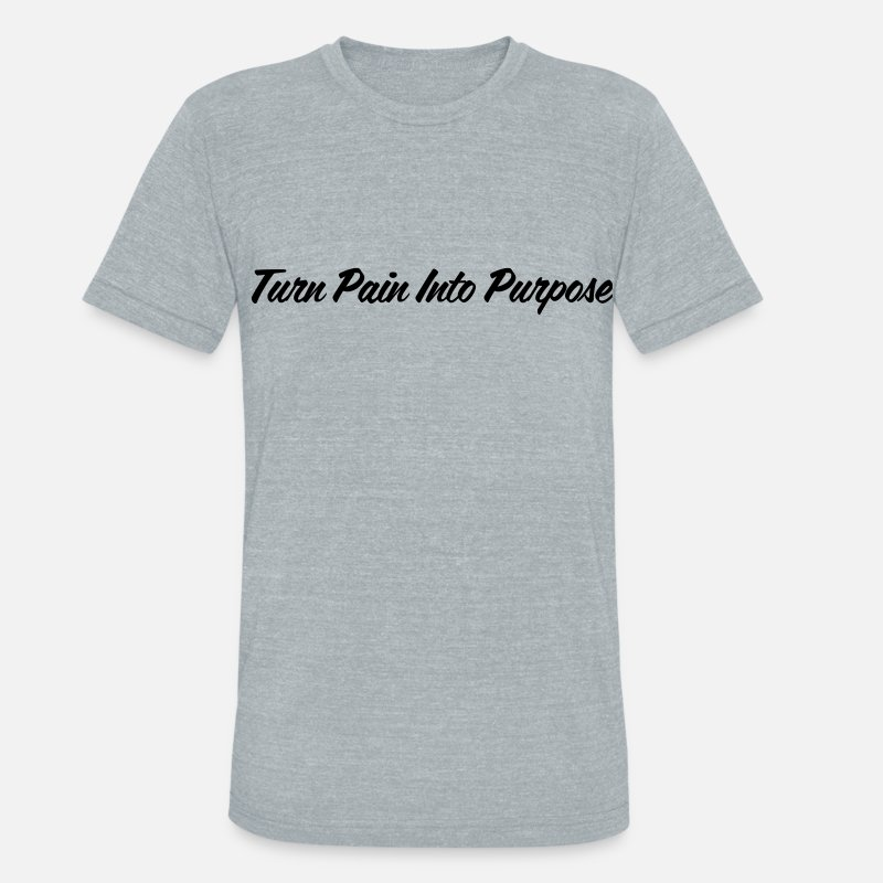 Purpose T-Shirts - Turn Pain into Purpose Tee - Unisex Tri-Blend T-Shirt heather gray