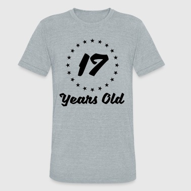 17 Years Old 17 Years Old - Unisex Tri-Blend T-Shirt