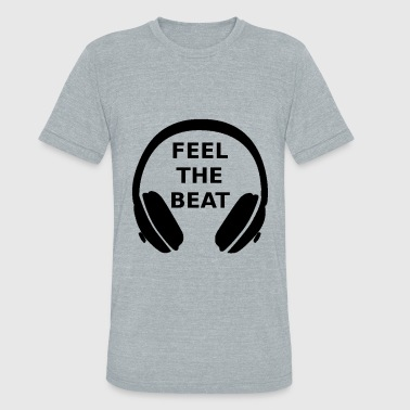 Feel the beat - Unisex Tri-Blend T-Shirt