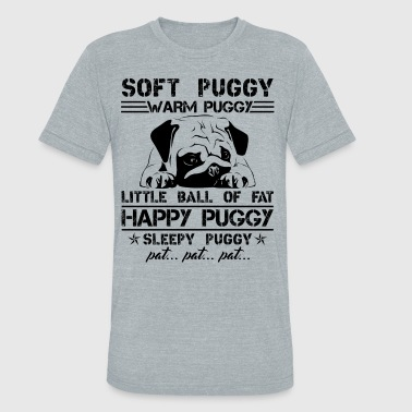 Soft Puggy Warm Puggy Shirt - Unisex Tri-Blend T-Shirt