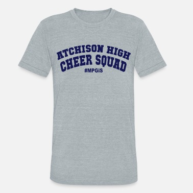 High School Most Popular Girls Atchison T-Shirts - Unisex Tri-Blend T-Shirt