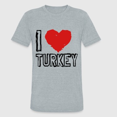 I Love Turk I LOVE TURKEY! - Unisex Tri-Blend T-Shirt