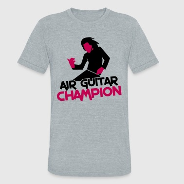 air guitar playing champion! awesome! - Unisex Tri-Blend T-Shirt
