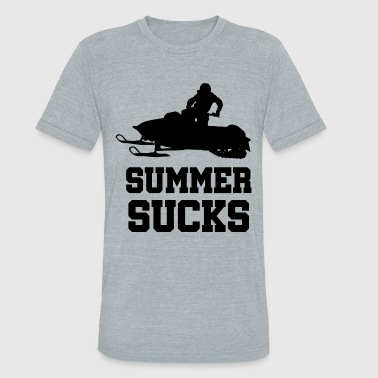 Winter Sucks Summer Sucks! Snowmobile Winter Sport Gift Idea - Unisex Tri-Blend T-Shirt