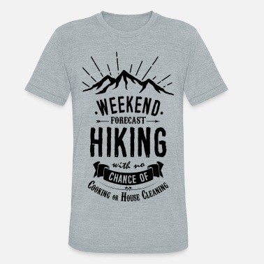 House Painter Hiking T-shirt - Weekend Forecast - Unisex Tri-Blend T-Shirt