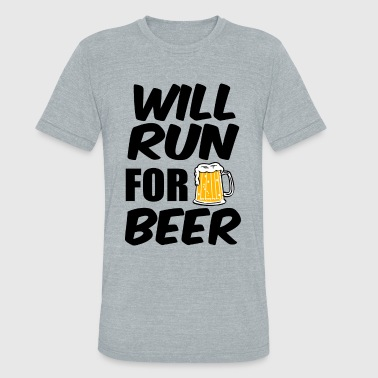 Will Run for Beer funny - Unisex Tri-Blend T-Shirt