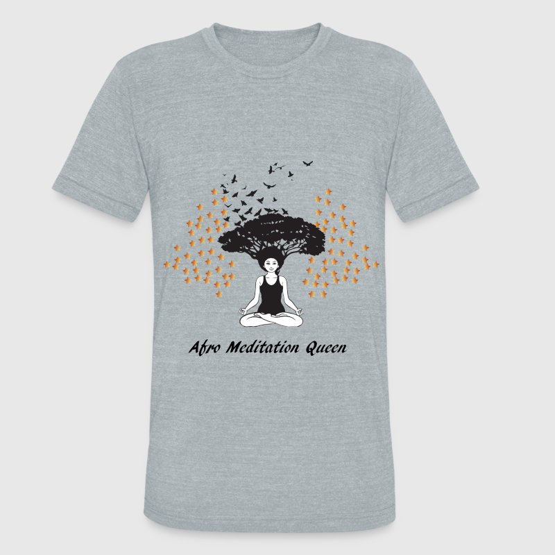 Afro Meditation Queen - Unisex Tri-Blend T-Shirt