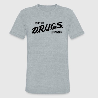 drugs - Unisex Tri-Blend T-Shirt