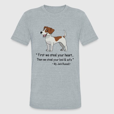 First we steal your heart then we steal your bed a - Unisex Tri-Blend T-Shirt