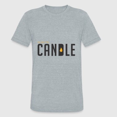 GIFT - BLOW THE CANDLE 2 - Unisex Tri-Blend T-Shirt