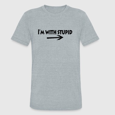 Im With Stupid Funny Im with stupid - Unisex Tri-Blend T-Shirt