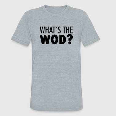 Murph What´s The WOD - Unisex Tri-Blend T-Shirt