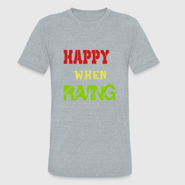 New Rave happy when raving - Unisex Tri-Blend T-Shirt