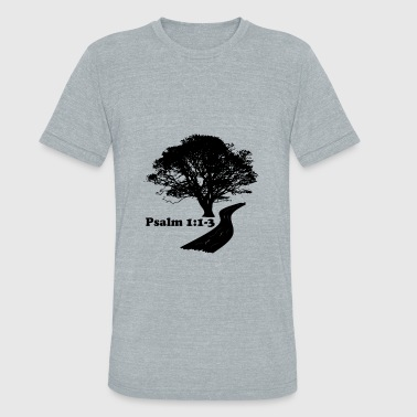 Psalm 1:1-3 for bright fabric - Unisex Tri-Blend T-Shirt