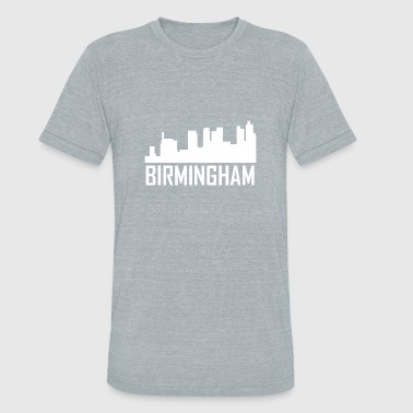 Birmingham Birmingham Alabama City Skyline - Unisex Tri-Blend T-Shirt