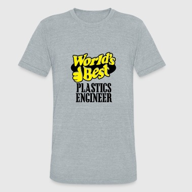 Plastic engineer - Unisex Tri-Blend T-Shirt