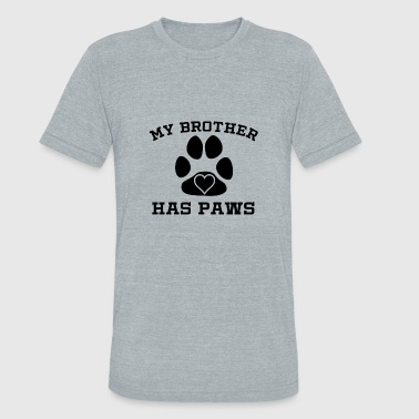 My Brother Has Paws - Unisex Tri-Blend T-Shirt