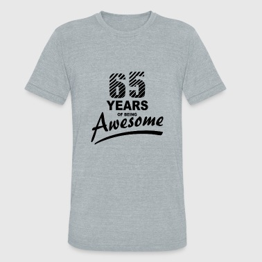 65 Years of being AWESOME - Unisex Tri-Blend T-Shirt