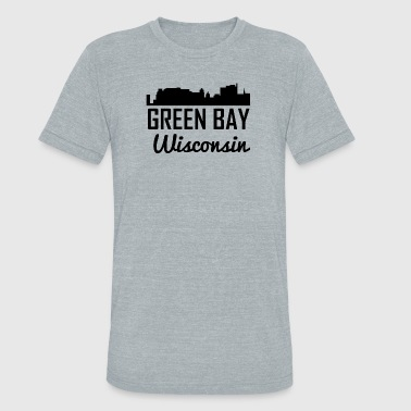 Green Bay Wi Green Bay Wisconsin Skyline - Unisex Tri-Blend T-Shirt