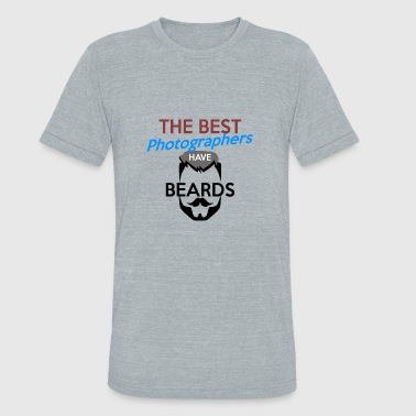 Have Beards The Best Photograpers have Beards - Unisex Tri-Blend T-Shirt