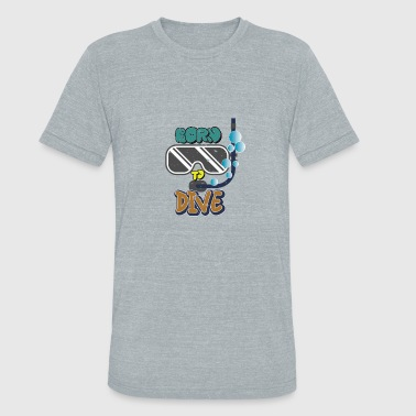 Born to dive - Diving - Diver - Unisex Tri-Blend T-Shirt