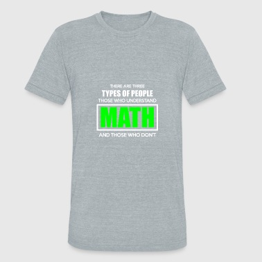 Mathias There Are Three Types Of People - Unisex Tri-Blend T-Shirt
